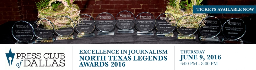 Purchase your tickets for the 2016 North Texas Legends Awards hosted by the Press Club of Dallas